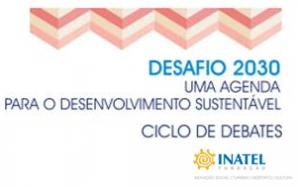 Desafio 2030_Uma agenda para o desenvolvimento sustentável
