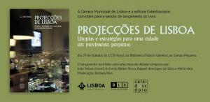 236506f3937 29 Outubro 2018   Lançamento Livro  Projecções de Lisboa ...